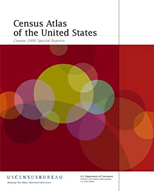 Census Atlas of the United States: Census 2000 Special Report 9781587690105