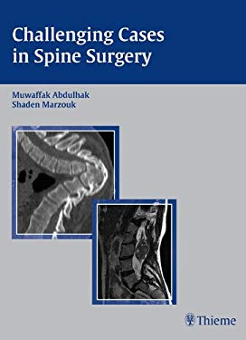 Challenging Cases in Spine Surgery: 9781588903938
