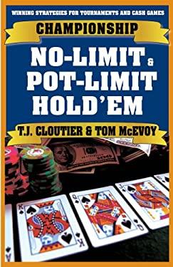 Championship No-Limit Hold'em and Pot-Limit Hold'em 9781580422581
