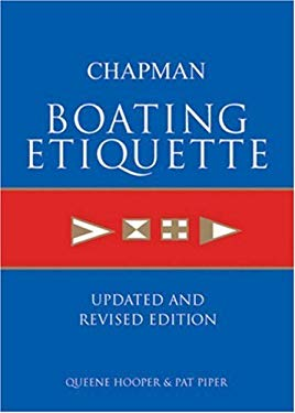 Chapman Boating Etiquette: Updated and Revised Edition 9781588164490