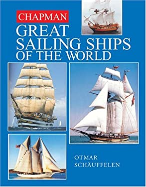 Chapman Great Sailing Ships of the World 9781588163844