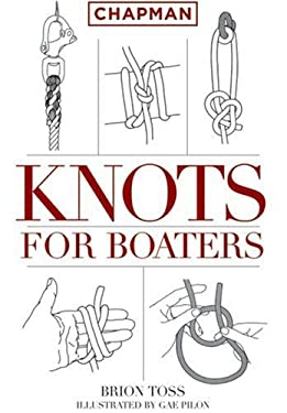 Chapman Knots for Boaters 9781588167781