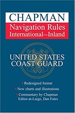 Chapman Navigation Rules: International - Inland