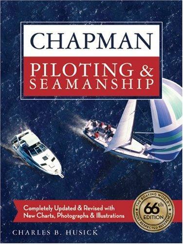 Chapman Piloting & Seamanship 9781588167446