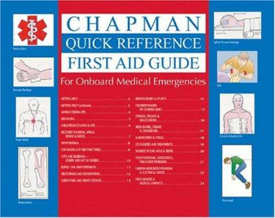 Chapman Quick Reference First Aid Guide: For Onboard Medical Emergencies 9781588164216