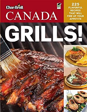 Char-Broil's Canada Grills! 9781580115254