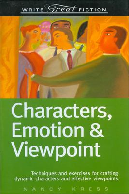 Characters, Emotion & Viewpoint 9781582973166