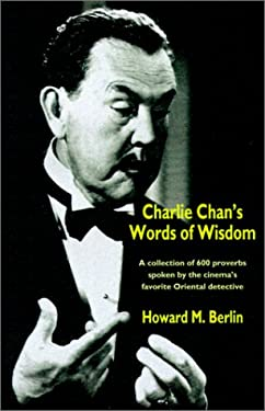 Charlie Chan's Words of Wisdom 9781587154690