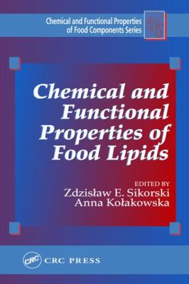 Chemical and Functional Properties of Food Lipids 9781587161056