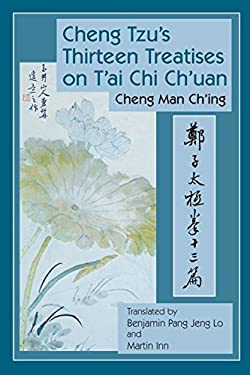 Cheng Tzu's Thirteen Treatises on T'ai Chi Ch'uan 9781583942208