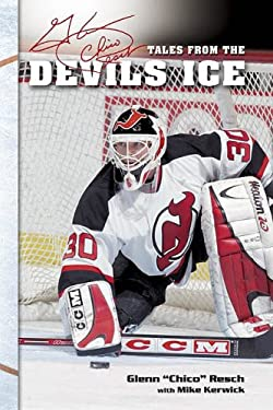 Chico Resch's Tales from the Devils Ice 9781582618258