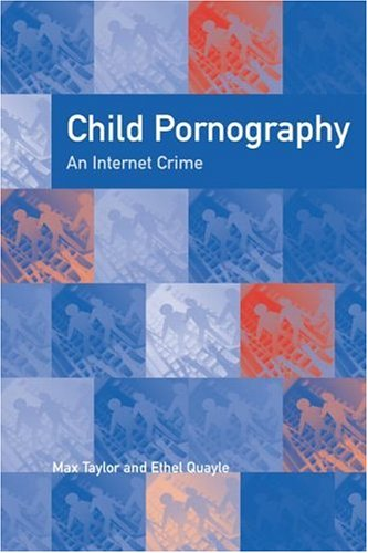 Child Pornography: An Internet Crime 9781583912447