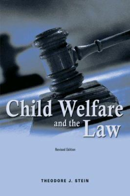 Child Welfare and the Law 9781587600425