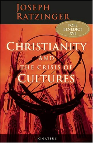 Christianity and the Crisis of Cultures 9781586171421