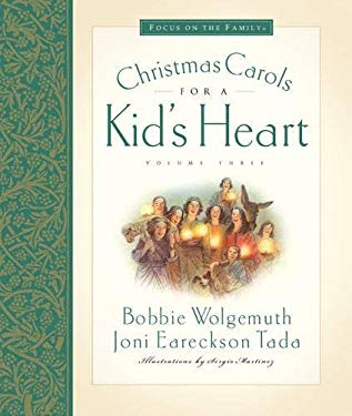 Christmas Carols for a Kid's Heart 9781581346268
