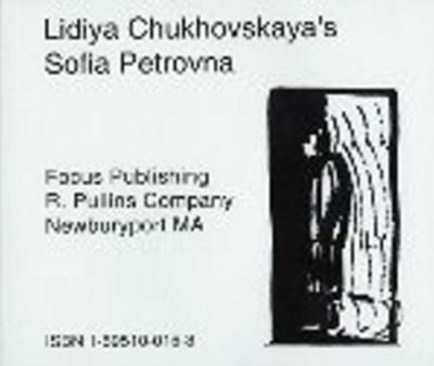 Lidiya Chukovskaya's Sofia Petrovna 9781585100156