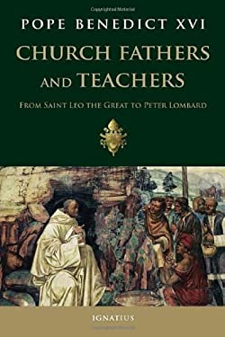 Church Fathers and Teachers: From Saint Leo the Great to Peter Lombard 9781586173173