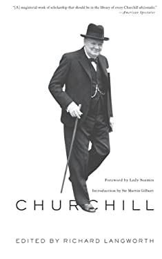 Churchill by Himself: The Definitive Collection of Quotations 9781586489571