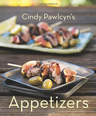 Cindy Pawlcyn's Appetizers 9781580089791