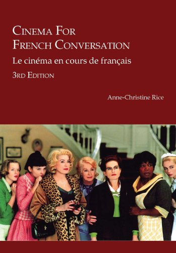 Cinema for French Conversation/Le Cinema En Cours de Francais 9781585102686