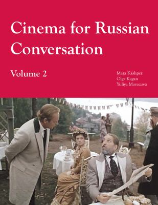 Cinema for Russian Conversation: Volume 2 9781585101191