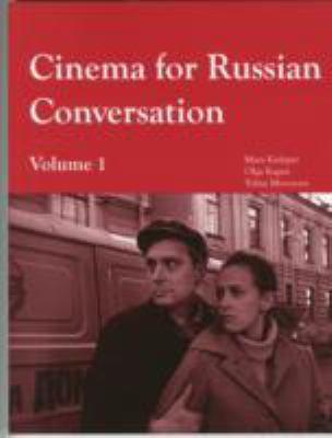 Cinema for Russian Conversation, Volume 1: 9781585101184