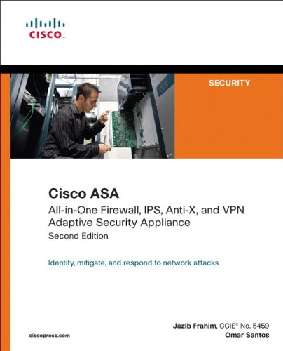 Cisco ASA: All-In-One Firewall, IPS, Anti-X, and VPN Adaptive Security Appliance 9781587058196