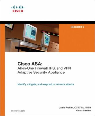 Cisco ASA: All-In-One Firewall, IPS, and VPN Adaptive Security Appliance 9781587052095