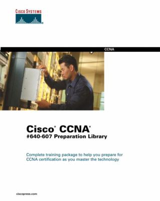 Cisco CCNA #640 607 Preparation Library [With CDROM] 9781587050930