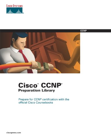 Cisco CCNP Preparation Library (4-Volume Set) 9781587050138