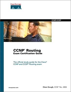 Cisco CCNP Routing Exam Certification Guide: Exam 640-503 [With CDROM] 9781587200014