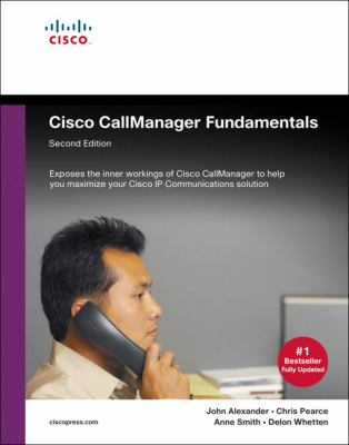 Cisco CallManager Fundamentals 9781587051920