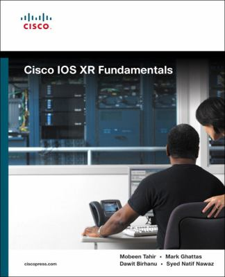 Cisco IOS XR Fundamentals 9781587052712