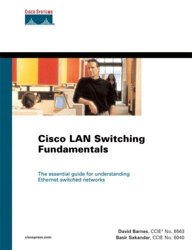 Cisco LAN Switching Fundamentals 9781587050893