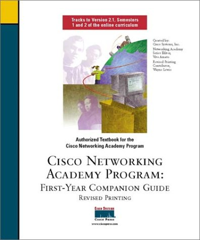 Cisco Networking Academy Program: First-Year Companion Guide [With CDROM] 9781587130038