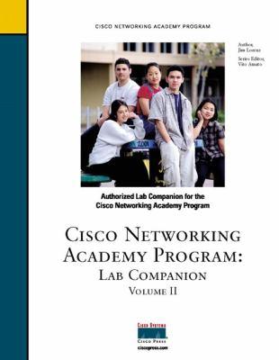 Cisco Networking Academy Program Lab Companion: Authorized Lab Companion for the Cisco Networking Academy Program 9781587130236