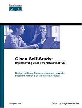 Cisco Self-Study: Implementing IPV6 Networks (IPV6) 9781587050862