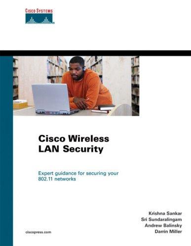 Cisco Wireless LAN Security 9781587051548