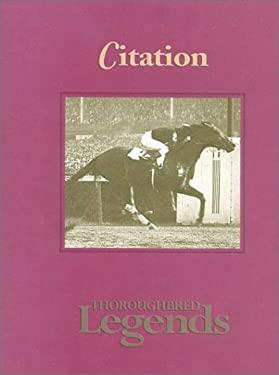 Citation: Thoroughbred Legends 9781581500455
