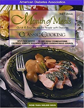 Classic Cooking: Quick & Easy Menus for People with Diabetes 9781580400763