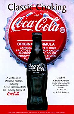 Classic Cooking with Coca Cola 9781580290210