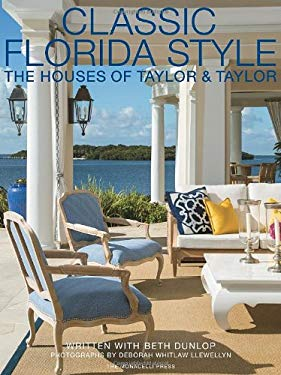 Classic Florida Style: The Houses of Taylor and Taylor 9781580933797
