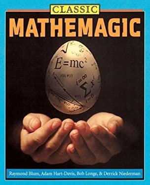 Classic Mathemagic 9781586636838