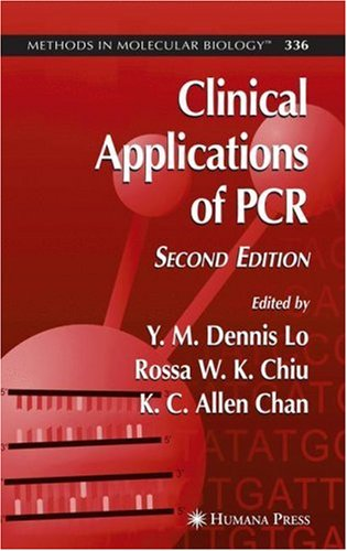 Clinical Applications of PCR 9781588293480