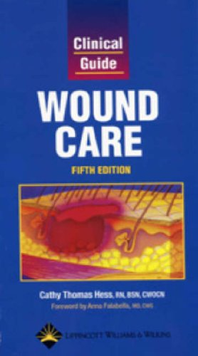 Clinical Guide: Wound Care 9781582552941