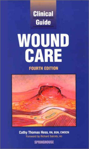Clinical Guide: Wound Care 9781582551692