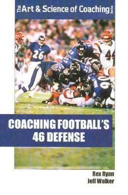 Coaching Football's 46 Defense 9781585182343