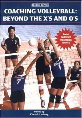 Coaching Volleyball: Beyond the X's and O's 9781585188956
