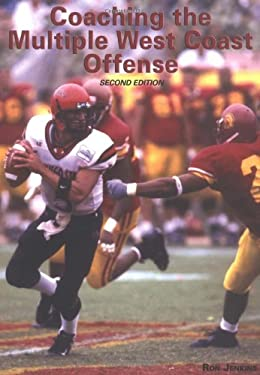 Coaching the Multiple West Coast Offense 9781585187393