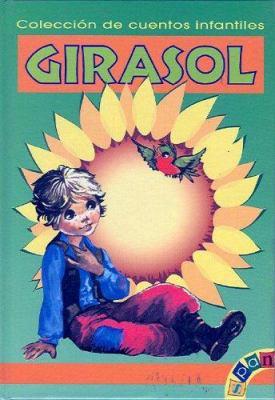 Coleccion de Cuentos Infantiles Girasol 9781580450461